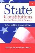State Constitutions for the Twenty-First Century: The Agenda of State Constitutional Reform