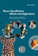 """Neue Baslebieter """"Merk-würdigkeiten"""" - Dritte Folge"""