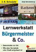 Lernwerkstatt Bürgermeister & Co