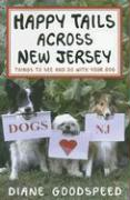 Happy Tails Across New Jersey: Things to See and Do with Your Dog in the Garden State