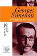Georges Simenon. L'indagine del vuoto