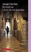 Barcelona : el libro de los pasajes