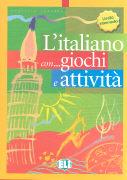 L'italiano con... giochi e attività. Intermedio.