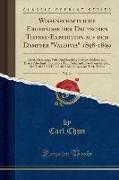 """Wissenschaftliche Ergebnisse der Deutschen Tiefsee-Expedition auf dem Dampfer """"Valdivia"""" 1898-1899, Vol. 14"""