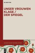 Unser vrouwen klage / Der Spiegel