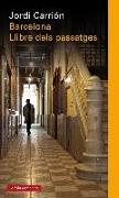 Barcelona : el llibre dels passatges