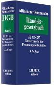Münchener Kommentar zum Handelsgesetzbuch Band 3: Zweites Buch. Handelsgesellschaften und stille Gesellschaft