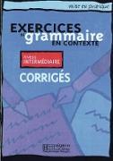 Exercices de grammaire en contexte. Niveau intermédiaire. Corrigés - Lösungsheft