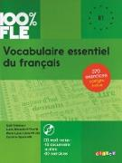 Vocabulaire essentiel du français : B1