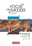Focus on Success PLUS FOS/BOS. B1/B2. Handreichungen für den Unterricht mit MP3-Audio-CD und Video-DVD
