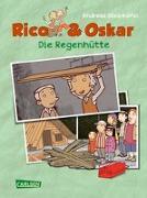 Rico & Oskar (Kindercomic): Die Regenhütte