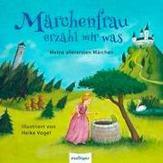 Märchenfrau erzähl mir was