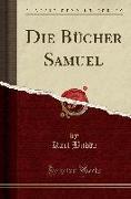 Die Bücher Samuel (Classic Reprint)