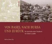 Von Basel nach Bursa und zurück
