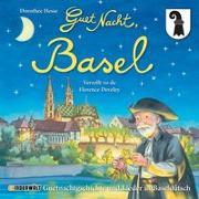Guet Nacht, Basel