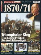Clausewitz Spezial 17. Deutsch-Französischer Krieg 1870/71