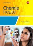 Chemie heute SII. Ausgabe 2018. Einführungsphase. Schülerband. NI