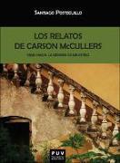 Los relatos de Carson McCullers : viaje hacia la génesis de un estilo