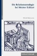 Die Relationsontologie bei Meister Eckhart