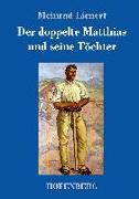 Der doppelte Matthias und seine Töchter