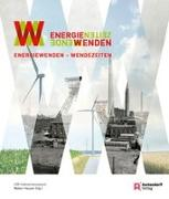 Energiewenden - Wendezeiten