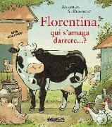Florentina, qui s ' amaga darrere...?
