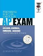 Preparing for the Calculus AP Exam with Calculus:Graphical Numerical Algebraic