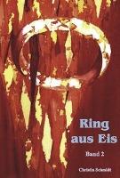 Ring aus Eis - Band 2