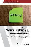 Mentoring als Instrument zur Förderung ehrenamtlicher Leiter