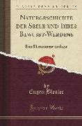 Naturgeschichte Der Seele Und Ihres Bewusst-Werdens: Eine Elementarpsychologie (Classic Reprint)