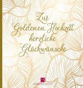 Zur Goldenen Hochzeit herzliche Glückwünsche