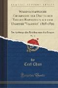 """Wissenschaftliche Ergebnisse der Deutschen Tiefsee-Expedition auf dem Dampfer """"Valdivia"""" 1898-1899, Vol. 15"""