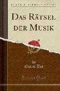 Das Rätsel der Musik (Classic Reprint)