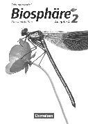 Biosphäre 2. Ausgabe A. Klassenarbeiten