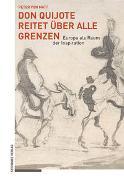Don Quijote reitet über alle Grenzen