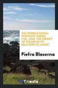 The international scientific series. Vol. XXII. The theory of sound in its relation to music