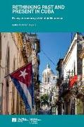 Rethinking the Past in Cuba