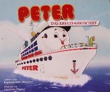 Peter, das Kreuzfahrtschiff
