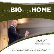 Live DVD Think BIG or go HOME