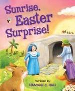 Sunrise, Easter Surprise!