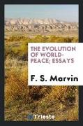The Evolution of World-Peace, Essays