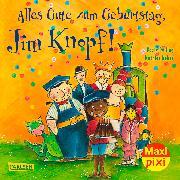 Carlsen Verkaufspaket. Maxi Pixi 267: VE 5 Alles Gute zum Geburtstag, Jim Knopf!