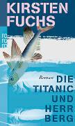 Die Titanic und Herr Berg