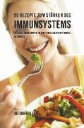 55 Rezepte zum Stärken des Immunsystems
