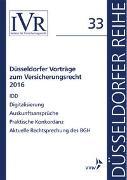 Düsseldorfer Vorträge zum Versicherungsrecht 2016