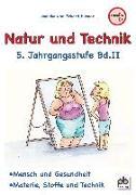 Natur und Technik 5. Jahrgangsstufe Bd.II