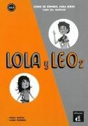 Lola y Leo 2. Libro del profesor