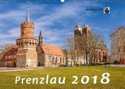 Prenzlau 2018 (Wandkalender 2018 DIN A2 quer)