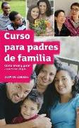 The Parenting Teenagers and Children Course Leaders Guide Latam Edition