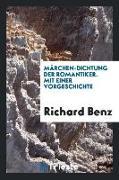 M©Þrchen-Dichtung der Romantiker. Mit einer Vorgeschichte